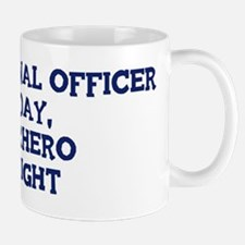 Correctional Officer by day Mug