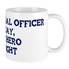 Correctional Officer by day Small Mug