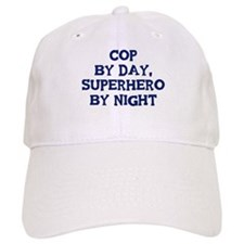 Cop by day Baseball Cap