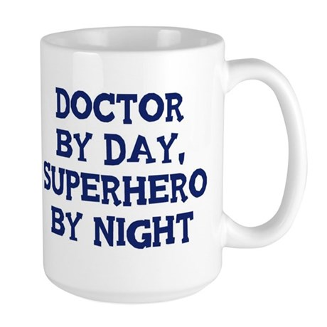 Doctor by day Large Mug