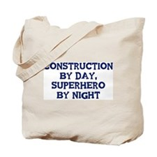 Construction by day Tote Bag