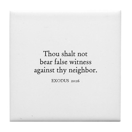 EXODUS 20:16 Tile Coaster