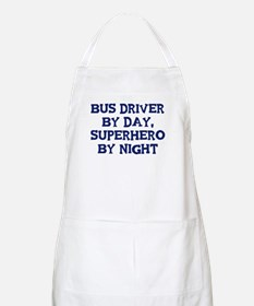 Bus Driver by day BBQ Apron