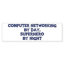 Computer Networking by day Bumper Car Sticker