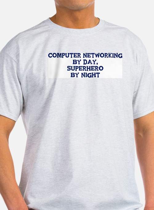 Computer Networking by day T-Shirt