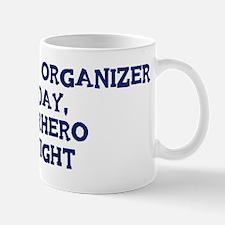 Community Organizer by day Mug