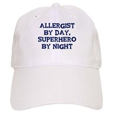 Allergist by day Baseball Cap