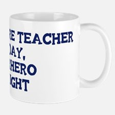 Agriculture Teacher by day Mug