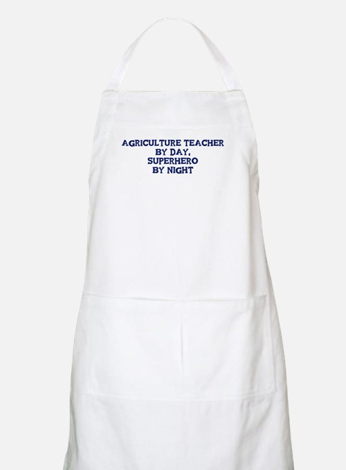 Agriculture Teacher by day BBQ Apron