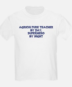 Agriculture Teacher by day T-Shirt