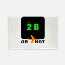 *NEW DESIGN* 2 B or...NOT to Rectangle Magnet
