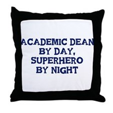 Academic Dean by day Throw Pillow