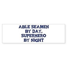 Able Seamen by day Bumper Bumper Sticker