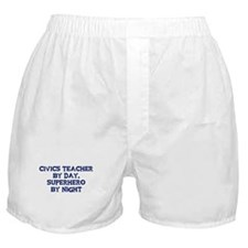 Civics Teacher by day Boxer Shorts