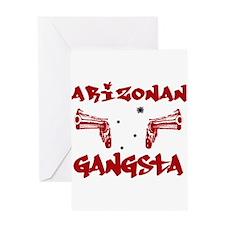Arizonan Gangsta Greeting Card
