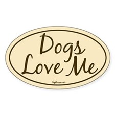Dogs Love Me Oval Decal