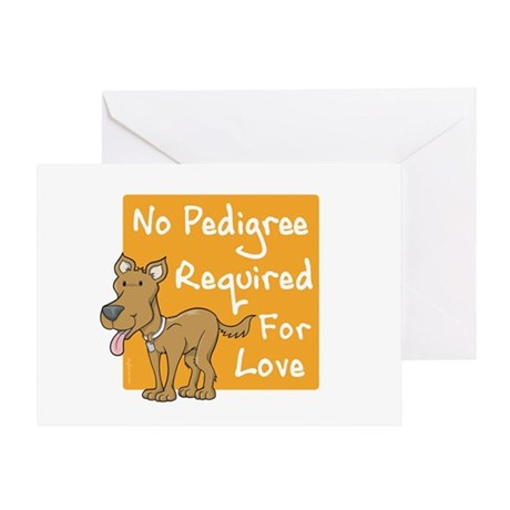 No Pedigree Required Greeting Card