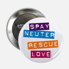 """Spay Neuter Rescue Love 2.25"""" Button (10 pack)"""