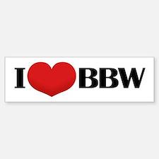 I HEART BBW Bumper Bumper Bumper Sticker