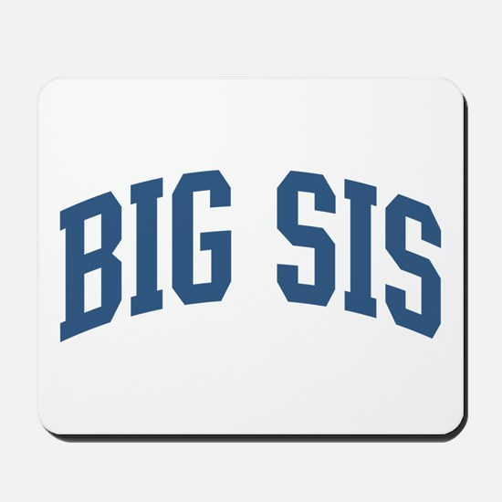 Big Sis Nickname Collegiate Style Mousepad