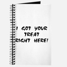 YOUR TREAT RIGHT HERE! Journal