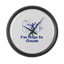 I'm Huge in Guam Large Wall Clock