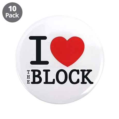 """I <3 The Block 3.5"""" Button (10 pack)"""