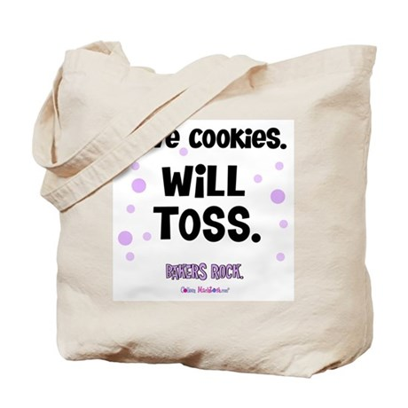 Have Cookies Will Toss Tote Bag