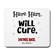 Have Ham Will Cure Mousepad