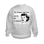 Chatspeak: Just Say NO Kids Sweatshirt