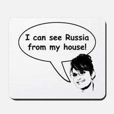 Palin sees Russia Mousepad