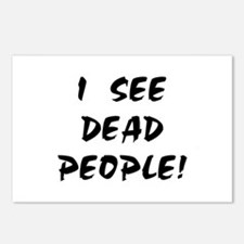 I SEE DEAD PEOPLE! Postcards (Package of 8)