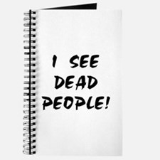 I SEE DEAD PEOPLE! Journal