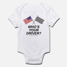 Who's Your Driver Infant Bodysuit