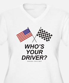 Who's Your Driver T-Shirt