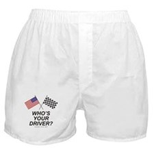Who's Your Driver Boxer Shorts