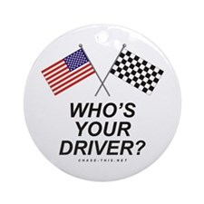 Who's Your Driver Ornament (Round)