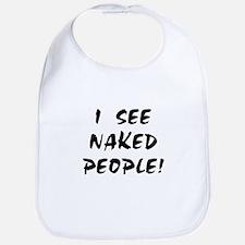 I SEE NAKED PEOPLE! Bib