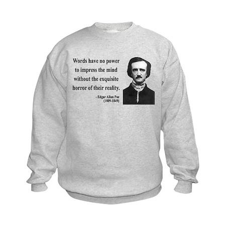 Edgar Allan Poe 8 Kids Sweatshirt