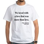 Edgar Allan Poe 9 White T-Shirt
