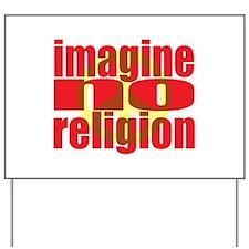 Imagine No Religion Yard Sign