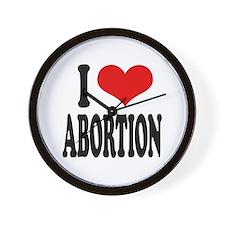 I Love Abortion Wall Clock