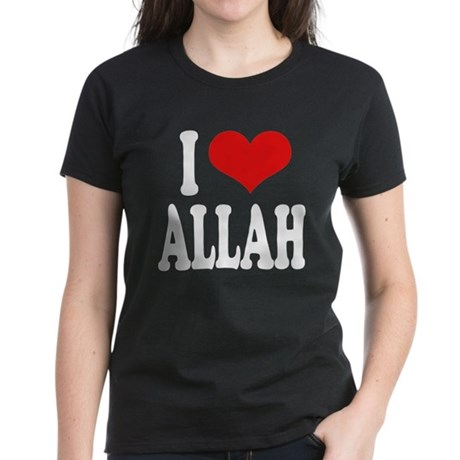 I Love Allah Women's Dark T-Shirt