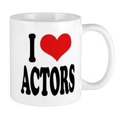 I Love Actors Mug