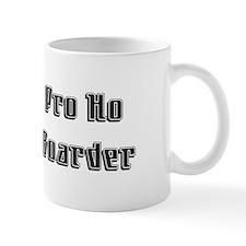 Pro Ho Mug