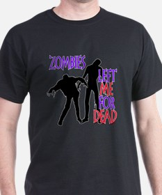 Left For Dead T-Shirt