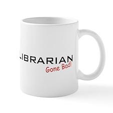 Bad Librarian Mug