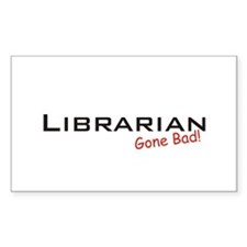 Bad Librarian Rectangle Decal