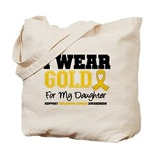 I Wear Gold Daughter Tote Bag