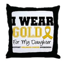 I Wear Gold Daughter Throw Pillow